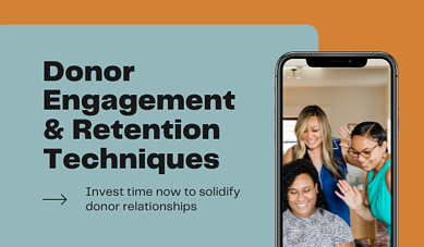 Donor Engagement and Retention Techniques