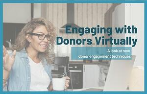 Engaging with Donors Virtually