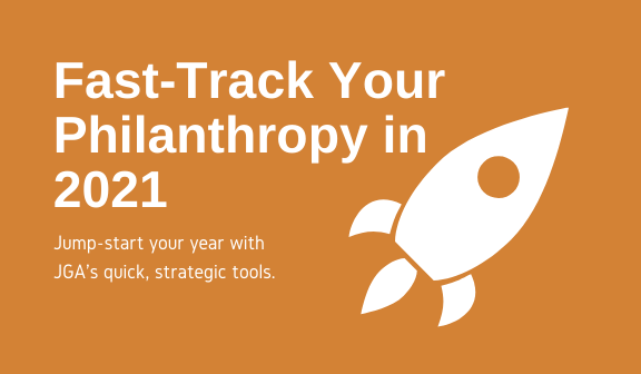 Fast-Track Your Philanthropy in 2021