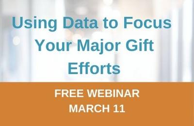 Focusing Your Major Gift Efforts Webinar