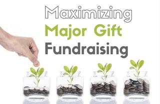 Maximizing Major Gifts.jpg
