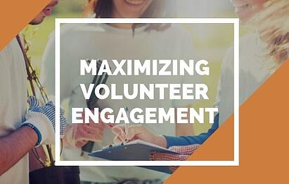Maximizing Volunteer Engagement