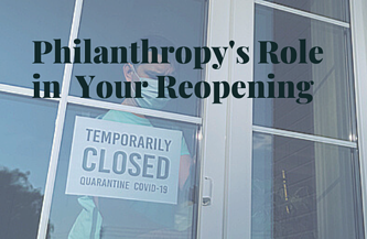 Philanthropys Role in Re-Opening
