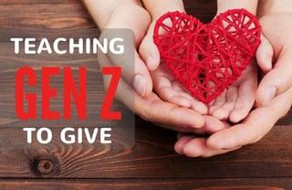 Teaching Gen Z to Give.jpg
